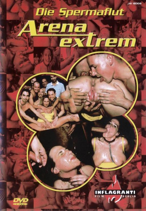 Arena Extrem - Die Spermaflut